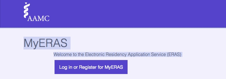 Screenshot: AAMC - MyERAS Welcome to the Electronic Residency Application Service - Log in or register for MyERAS