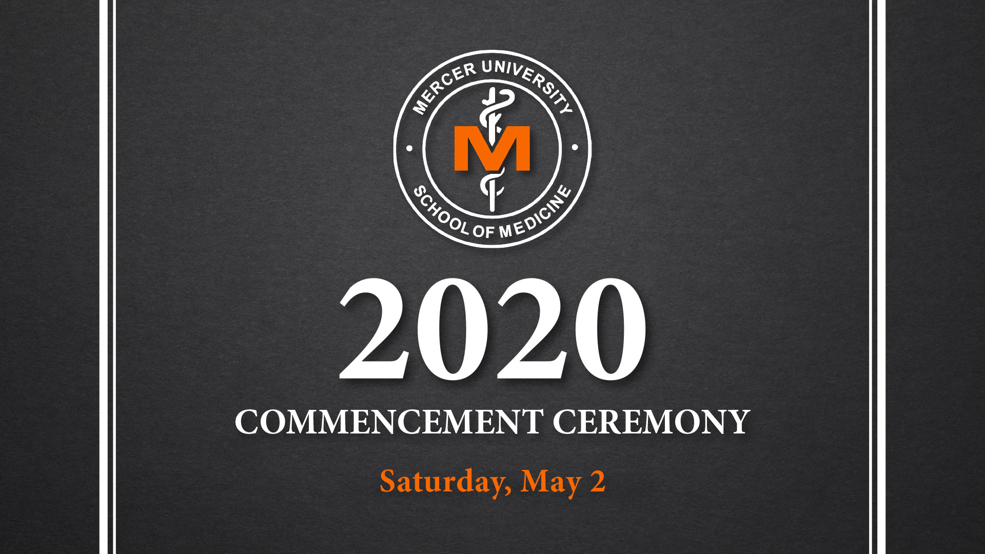 2020 MUSM Commencement Ceremony
